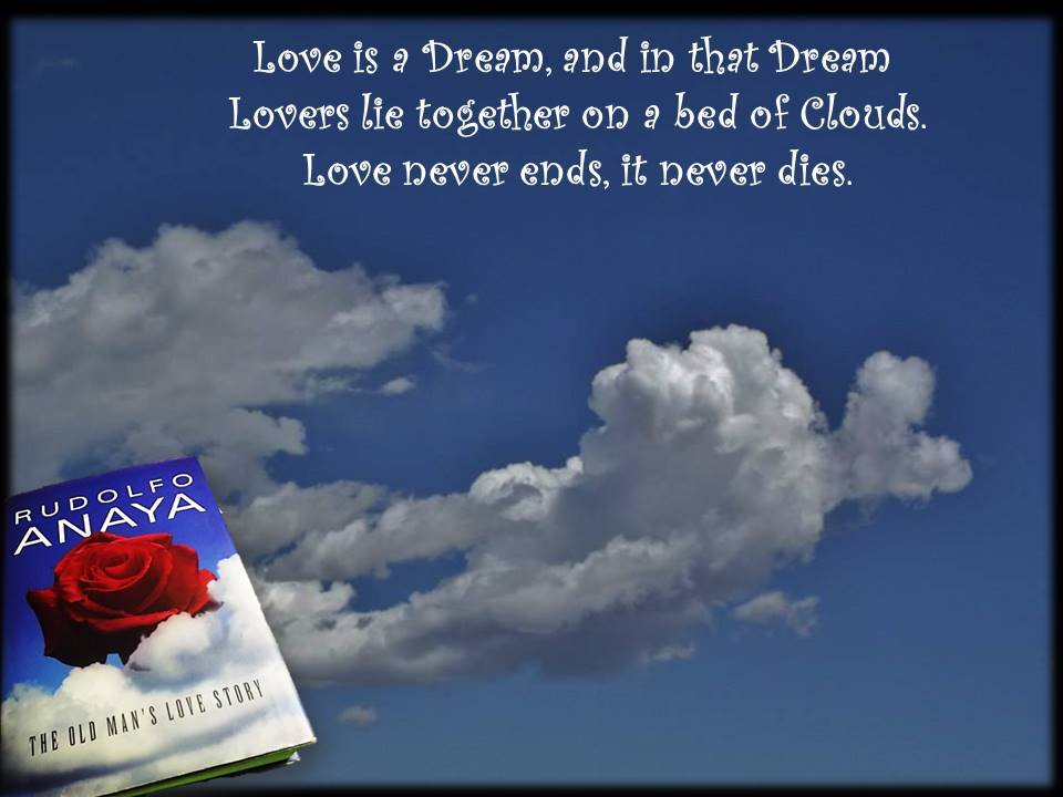 for letter to Rudy in the Heavens Love is a dream clouds